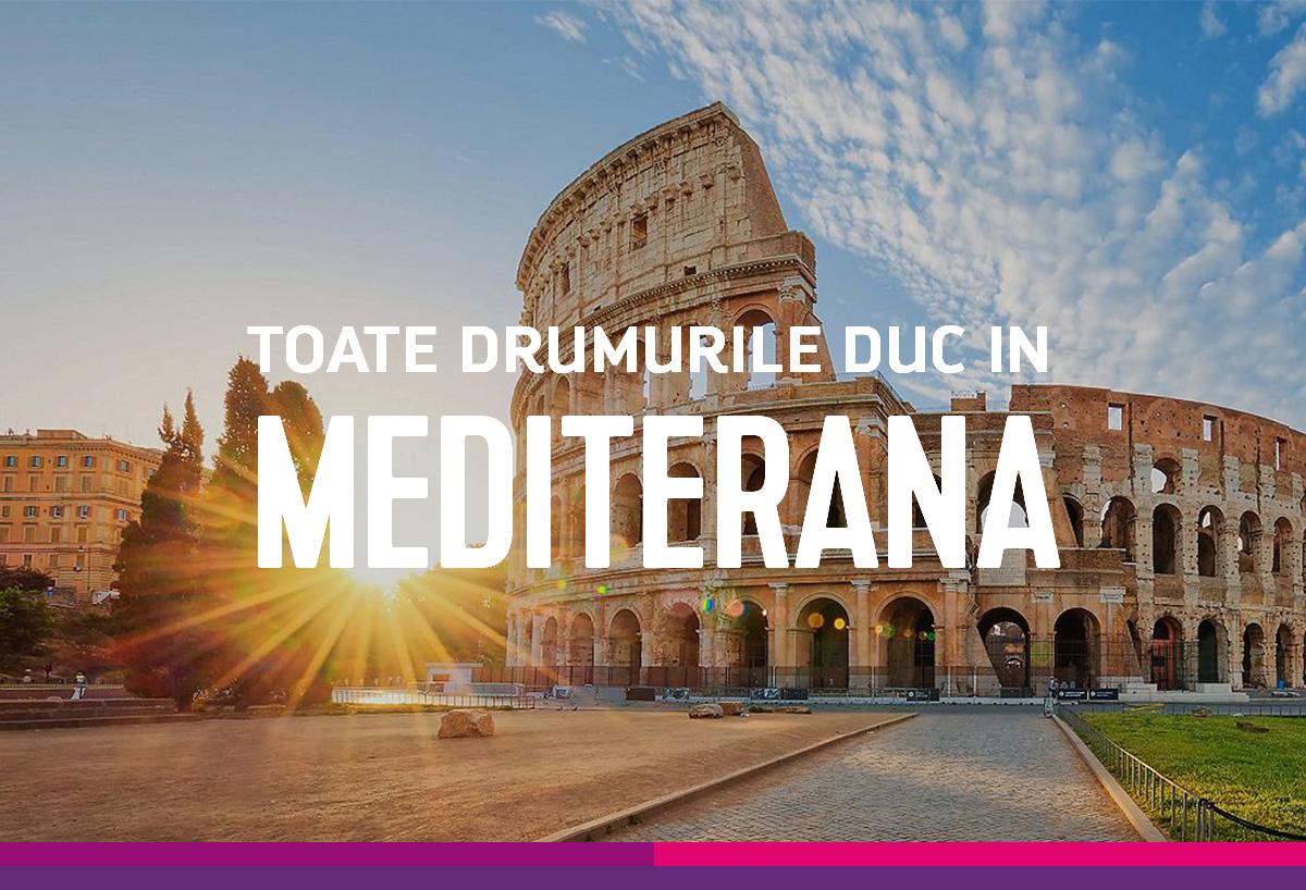 Toate drumurile duc in Mediterana in 2019